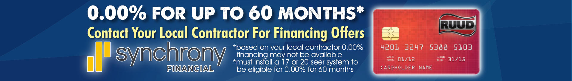 Ruud Synchrony Financing Up To 0.00% APR*